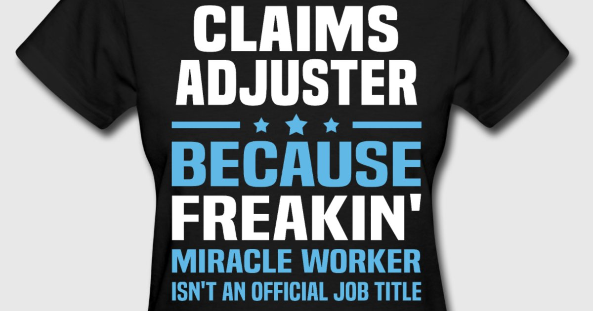 A Day in the Life of an Insurance Claims Adjuster ...